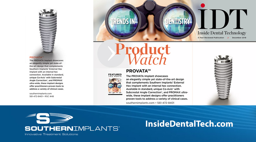Inside Dental Technology – December 2018 – PROVATA™ Implants
