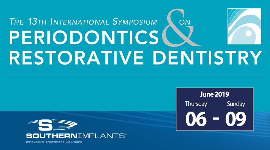 June 06-09, 2019 – ISPRD – International Symposium on Periodontics & Restorative Dentistry