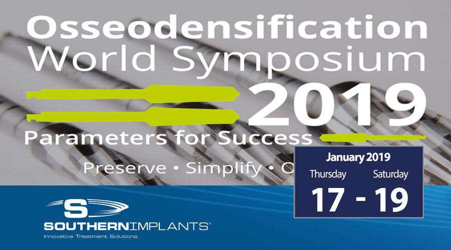 January 17-19, 2019 – Osseodensification – World Symposium
